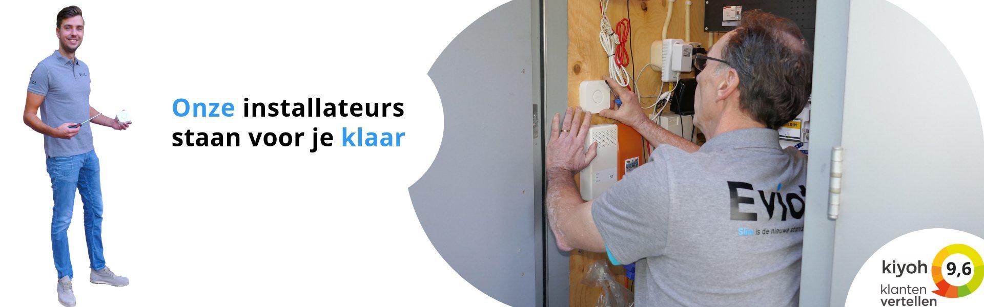 Eviot.nl - Onze installateurs staan voor je klaar