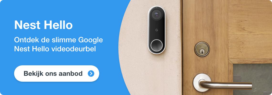 Ontdek alles over de Google Nest Hello
