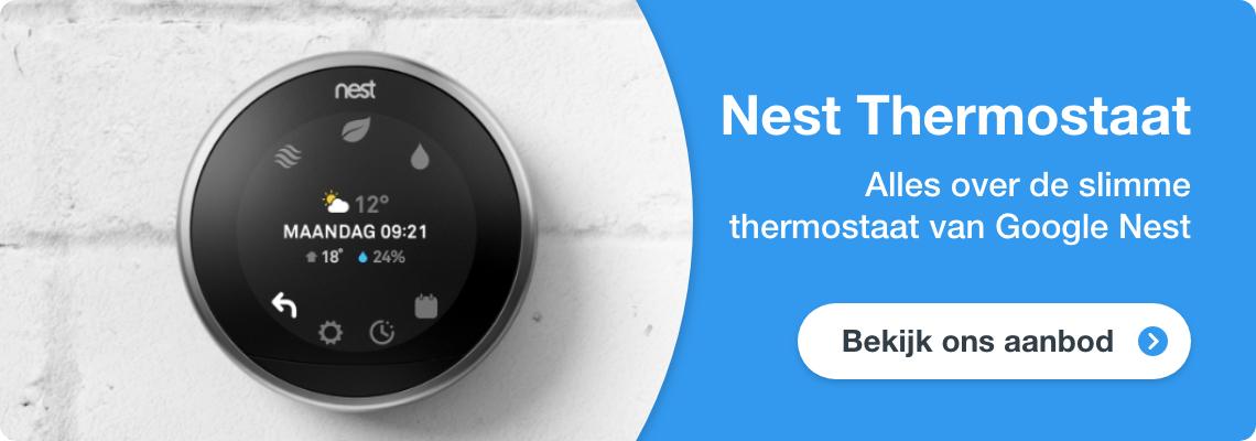 Ontdek alles over de Google Nest Thermostaat